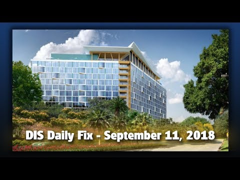 Dis daily fix   your disney news for 09/11/18